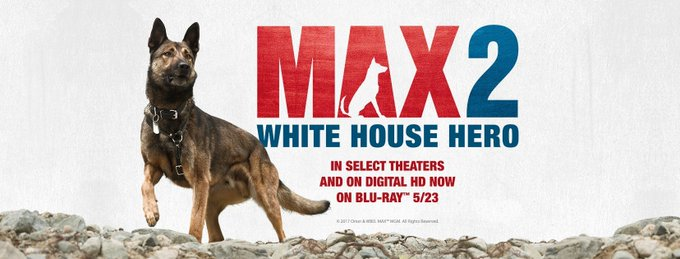 Giveaway – Max 2: White House Hero Blu-ray – Ends 6/2/27
