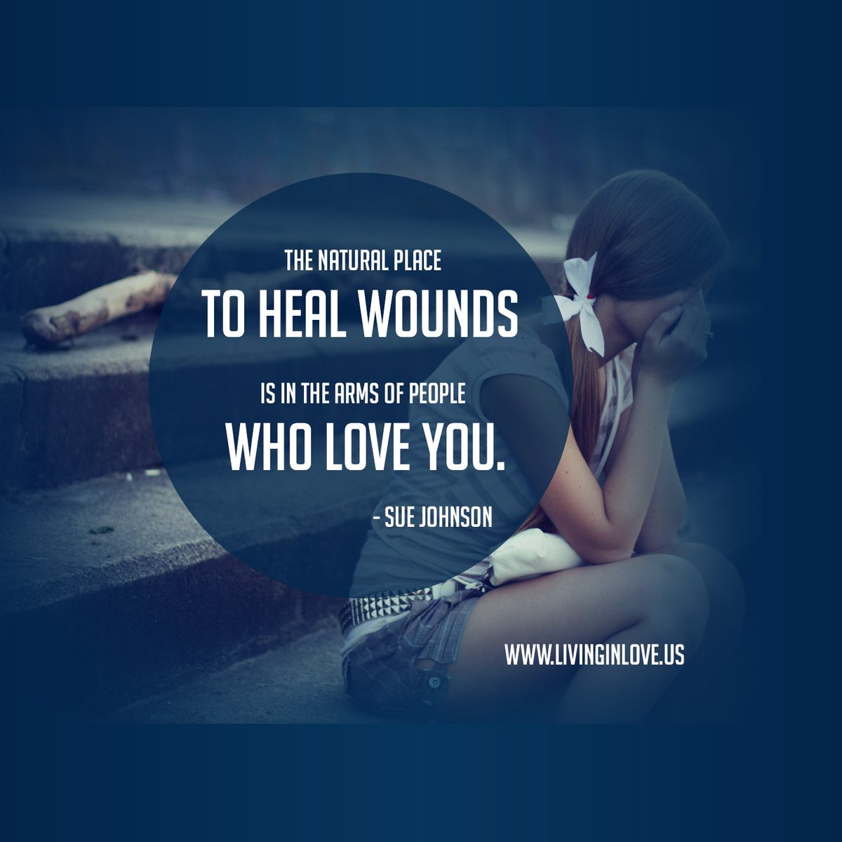 The natural place to heal wounds is in the arms of people who love you. @Dr_SueJohnson #EFT #LOVE #Relationship https://t.co/s5Z0u5TDsC
