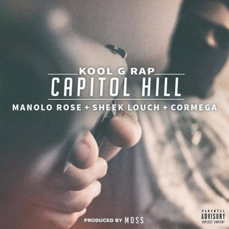Listen: @TheRealKoolGRap Feat. @manolo_rose, @REALSHEEKLOUCH, @iamcormega 'Capitol Hill' https://t.co/9b71MlsLXj  https://t.co/LK3iN7mw6M