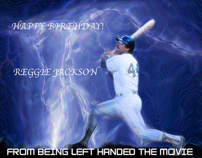 Hello Friends, Here\s a Happy Birthday graphic I did, for legendary left-handed baseball great Reggie Jackson.