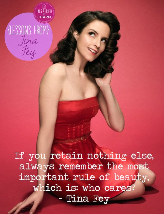Happy birthday to wonderful, bossy, Tina Fey!  Find more of her wisdom at Inspired by Charm: