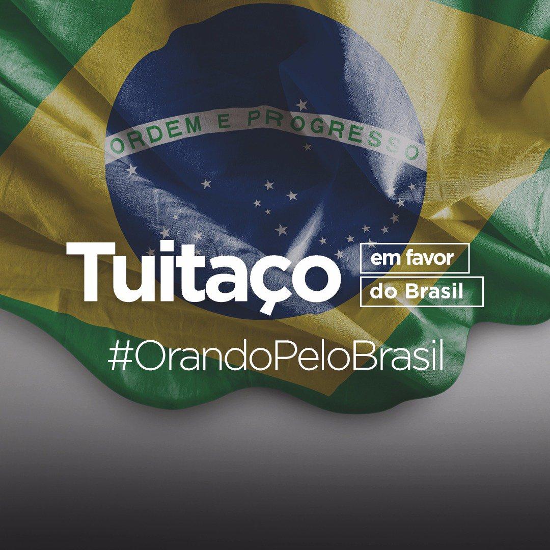 #OrandoPeloBrasil