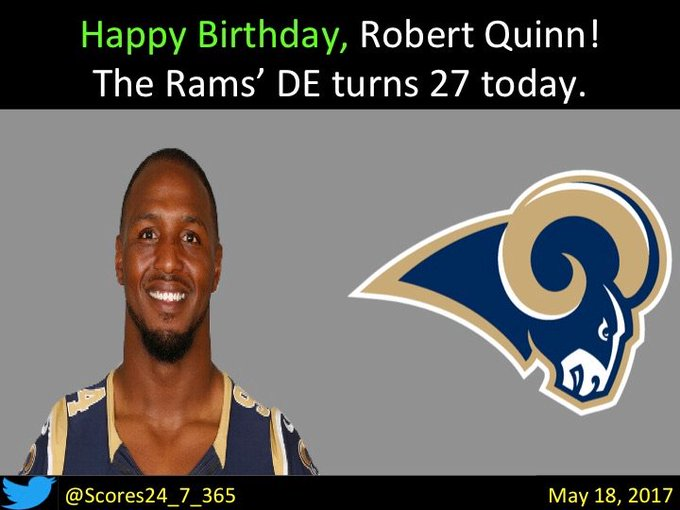 happy birthday Robert Quinn!