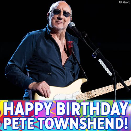 Happy 72nd birthday, Pete Townshend!
