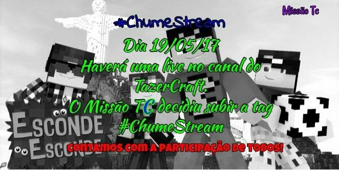 #ChumeStream