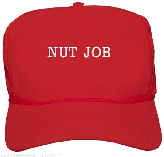 #nutjob