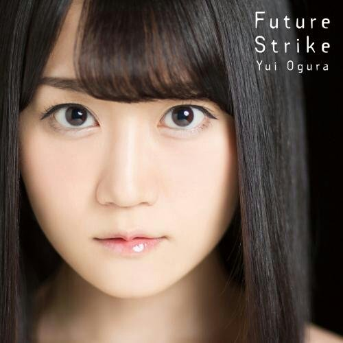 Playingなう♪ 曲名「Future Strike」 タイトル「ViVid Strike!」 アーティスト「小倉唯」