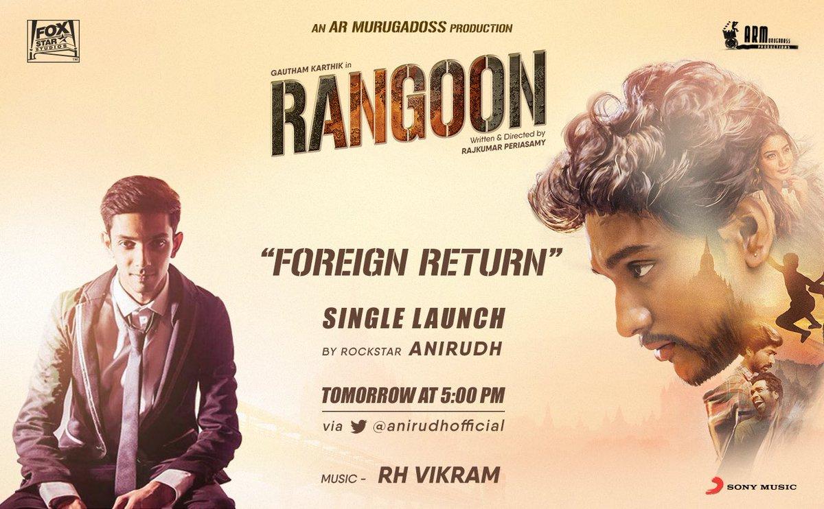 #Foreignreturn single from #Rangoon will be launched by @anirudhofficial Tomo 5pm😊Thanks Ani😊 @Rajkumar_KP @Gautham_Karthik @rhvikram 👍