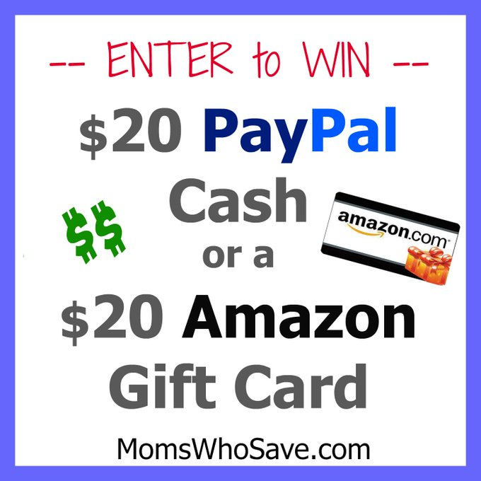 Enter to Win $20 PayPal Cash or a $20 Amazon Gift Card!