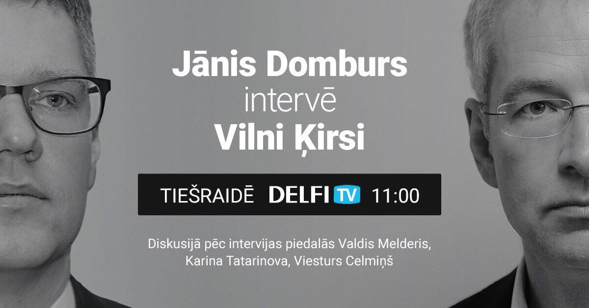 'Delfi TV ar Jāni Domburu': intervija ar Vilni Ķirsi. Video tiešraide pulksten 11