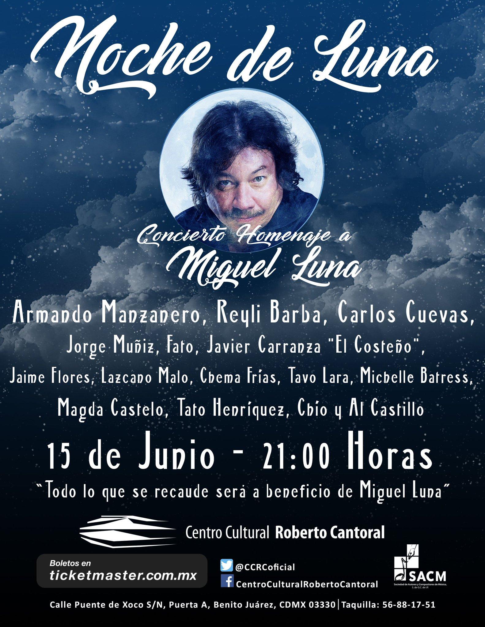 15 de Junio Concierto Homenaje a Miguel Luna con un gran elenco. Te esperamos.  ¡¡Concierto con causa!! @SACM_Oficial @raulornelasmx https://t.co/Q9ApPhtVHd