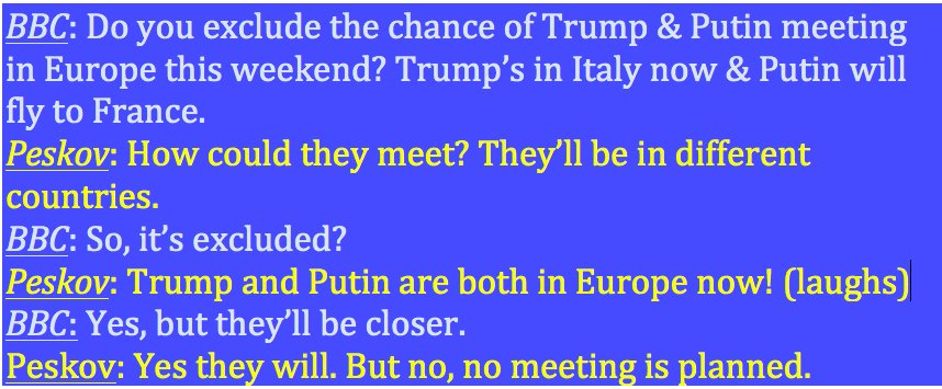 Kremlin spokesman tells me no Putin/Trump meeting planned this weekend in Europe. Our conversation went like this: https://t.co/9Y8rAZ4B6b