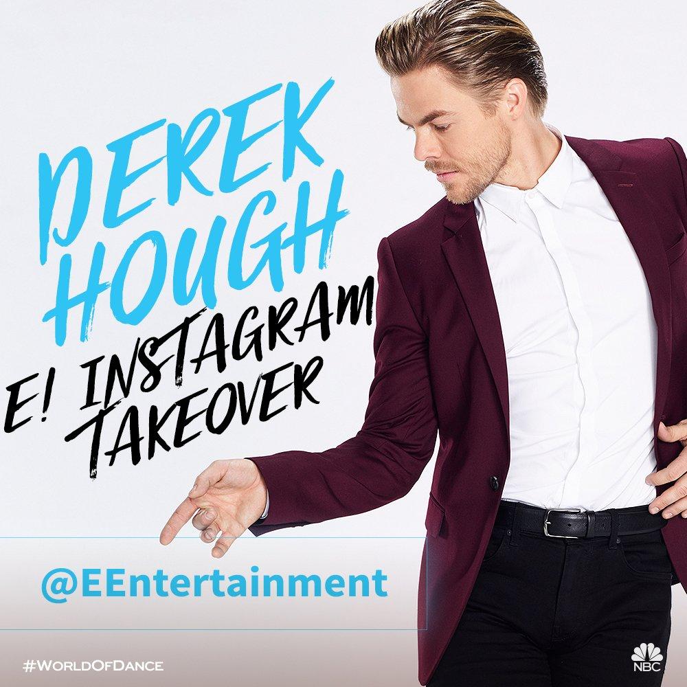 .@derekhough from @NBCWorldofDance is taking over our IG today! Follow along at