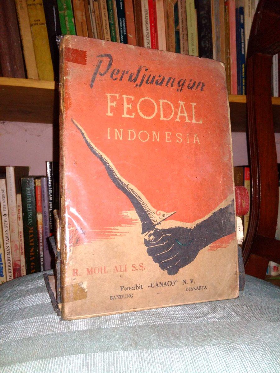 Buku Langka> Perdjuangan Feodal Indonesia. Oleh R. Moh. Ali S.S. Tahun 1963. 208 hlm. Harga 150.000. Minat? https://t.co/cqjDqfledb