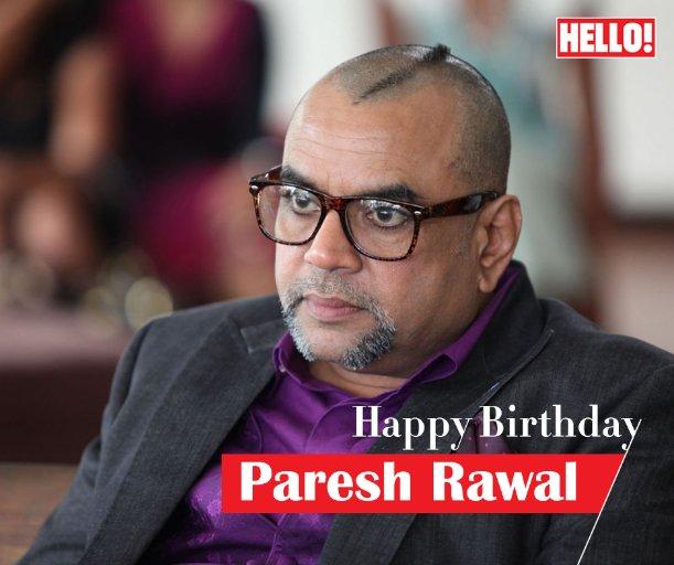 HELLO! wishes Paresh Rawal a very Happy Birthday