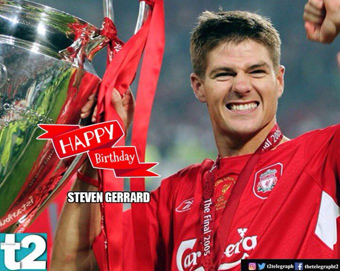 Happy birthday Steven Gerrard. You\ll never walk alone!