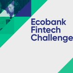 Five Kenyan Startups Qualify for Ecobank's Fintech Challenge Competition That Will Be Held in Togo