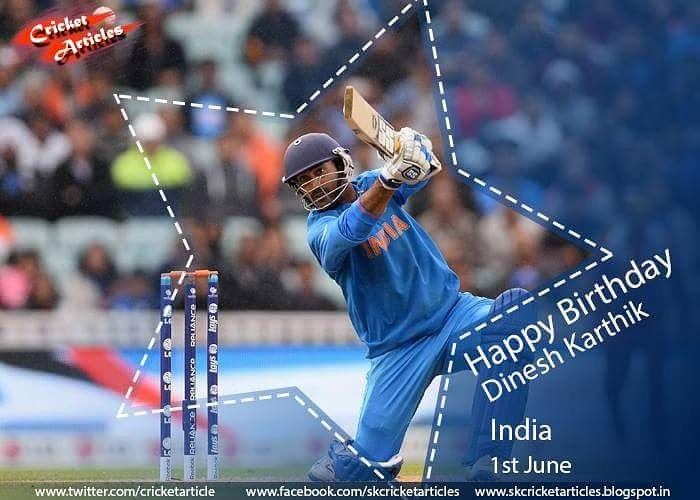 Happy Birthday to Indian wicket keeper batsman Dinesh Karthik