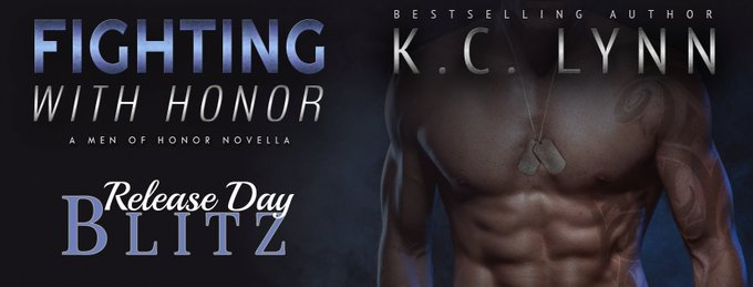 *~Release Day Blitz: Fighting with Honor by KC Lynn~*