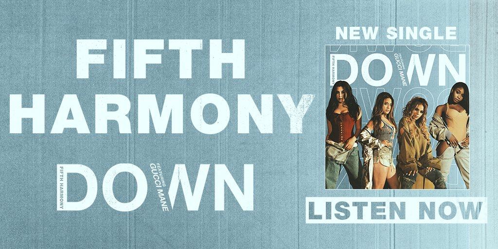 """Listen to @FifthHarmony's new song """"Down"""" https://t.co/J7qWB0C4XY  Get tix to see them live https://t.co/V6jp9HST8k https://t.co/24HhThACD9"""