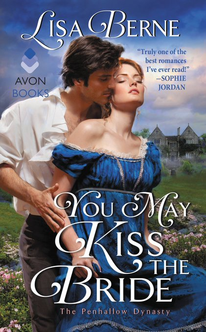 Book giveaway for You May Kiss the Bride (The Penhallow Dynasty, #1) by Lisa Berne May 31-Jun 10, 2017