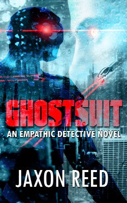 Amazon.com: Ghostsuit: An Empathic Detective Novel (The Empathic Detective Book 2) eBook: Jaxon Reed: Kindle Store