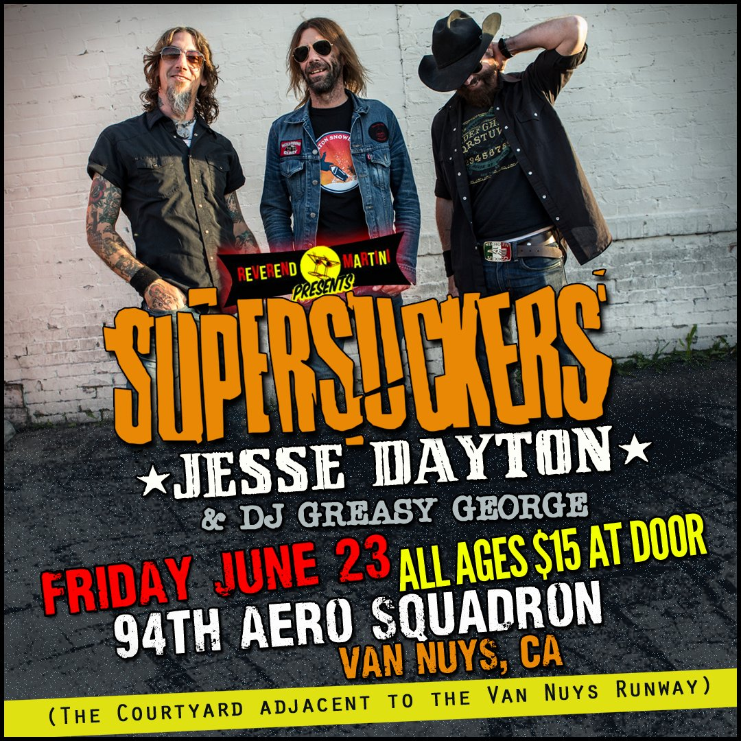 test Twitter Media - Van Nuys! This Friday! Reverend Martini presents Supersuckers + @jessedayton at @94thaero 94th Aero Squadron! $15 at door. Doors: 8 Show: 9. https://t.co/Ls5S1Zi735
