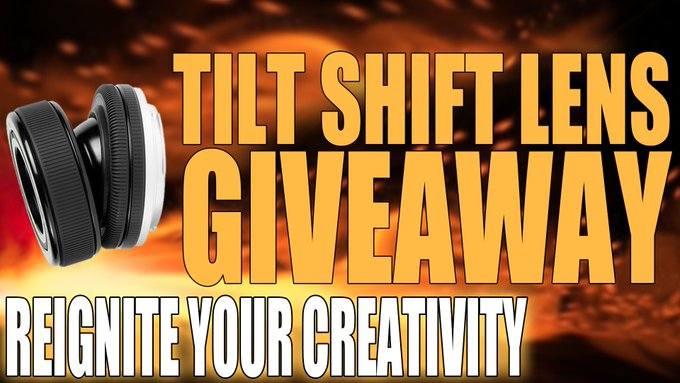 Tilt Shift Lens Giveaway