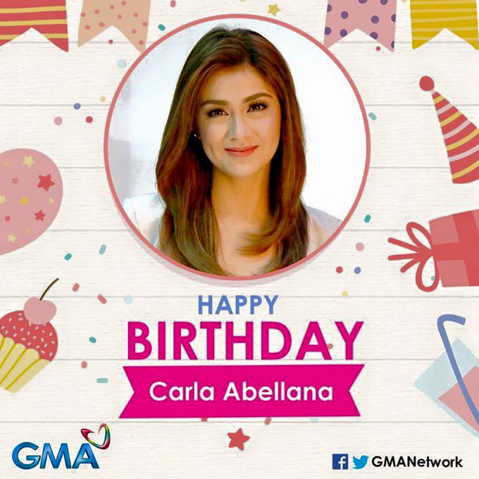 Happy Birthday To beautiful and talented Carla Abellana
