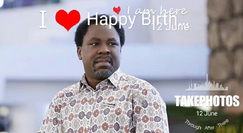 Happy Birthday to my Father Prophet T.B Joshua a Man of Example, LOVE and Humility. Long Live Prophet of our Time