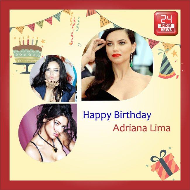 Happy Birthday to Brazilian model Adriana Lima -