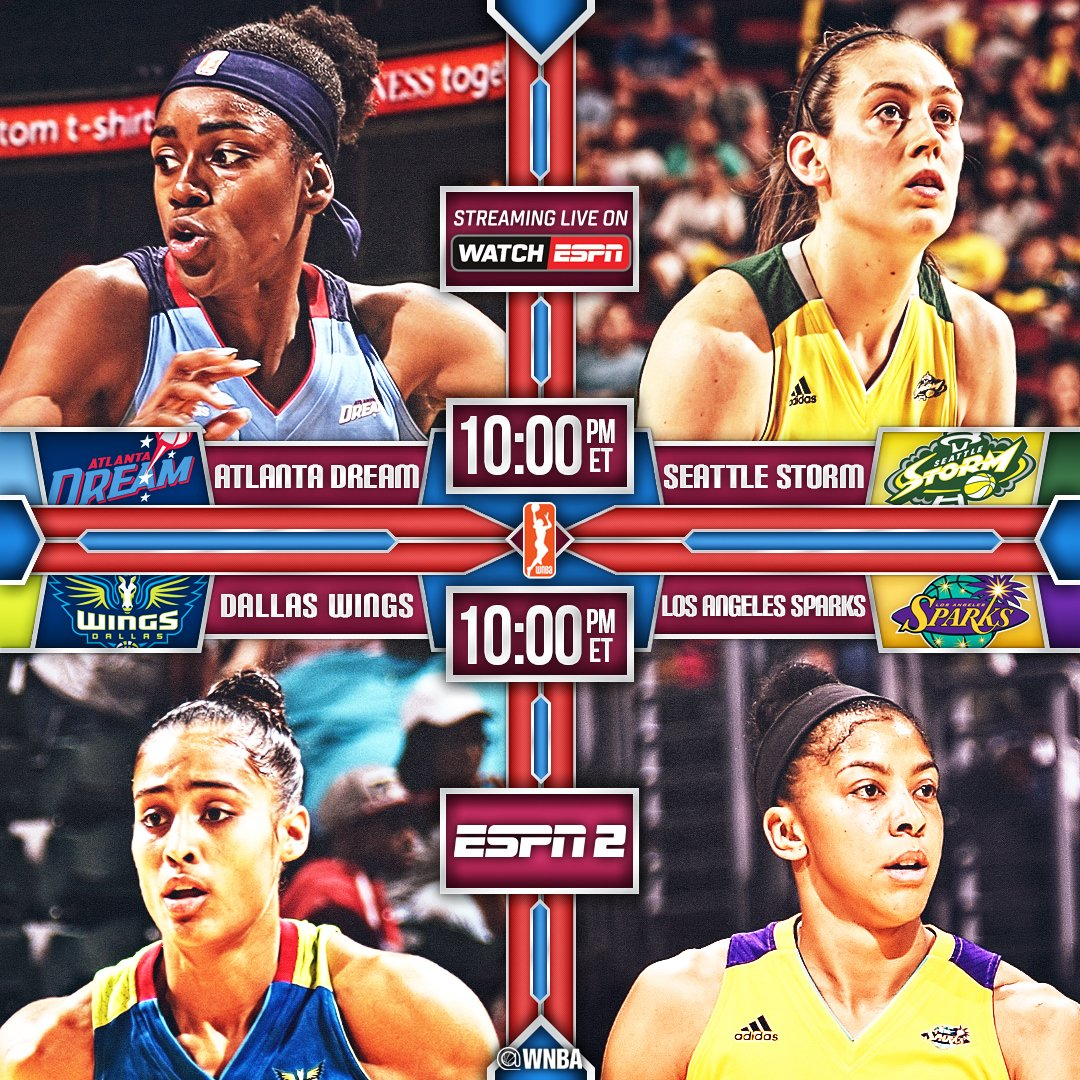 We've got a WatchESPN/ESPN2 @WNBA doubleheader at 10pm/et!  @AtlantaDream/@seattlestorm  @DallasWings/@LA_Sparks  https://t.co/M57mVNOpCp