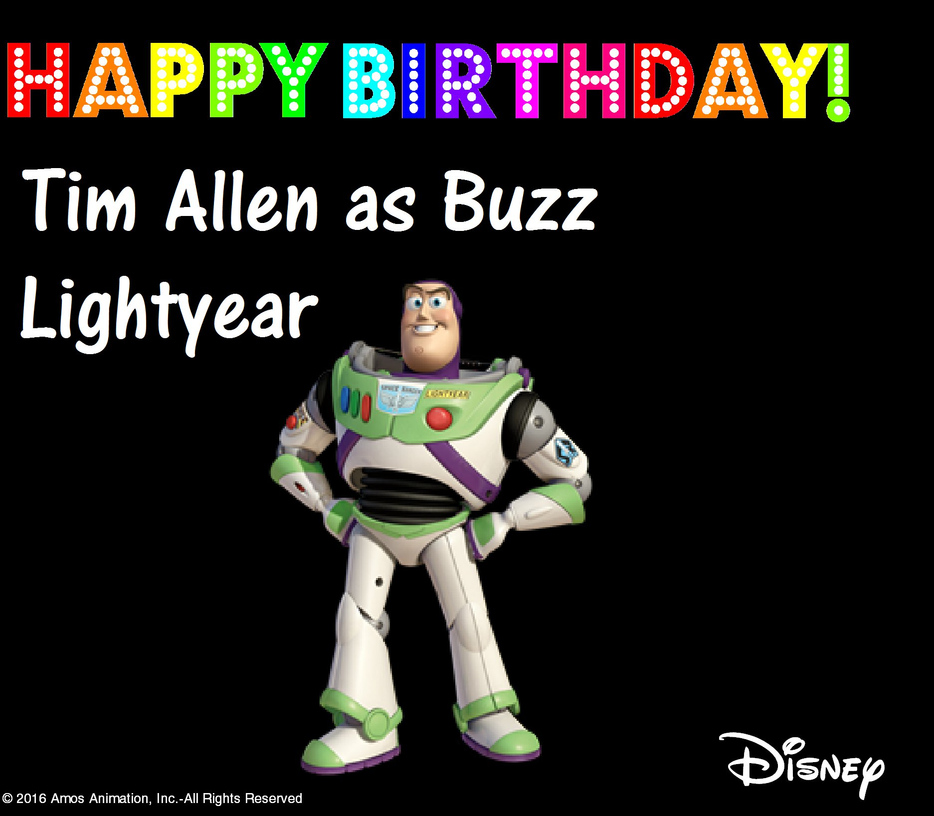 """To infinity, and beyond!\"" Happy Birthday Tim Allen AKA Buzz Lightyear!"