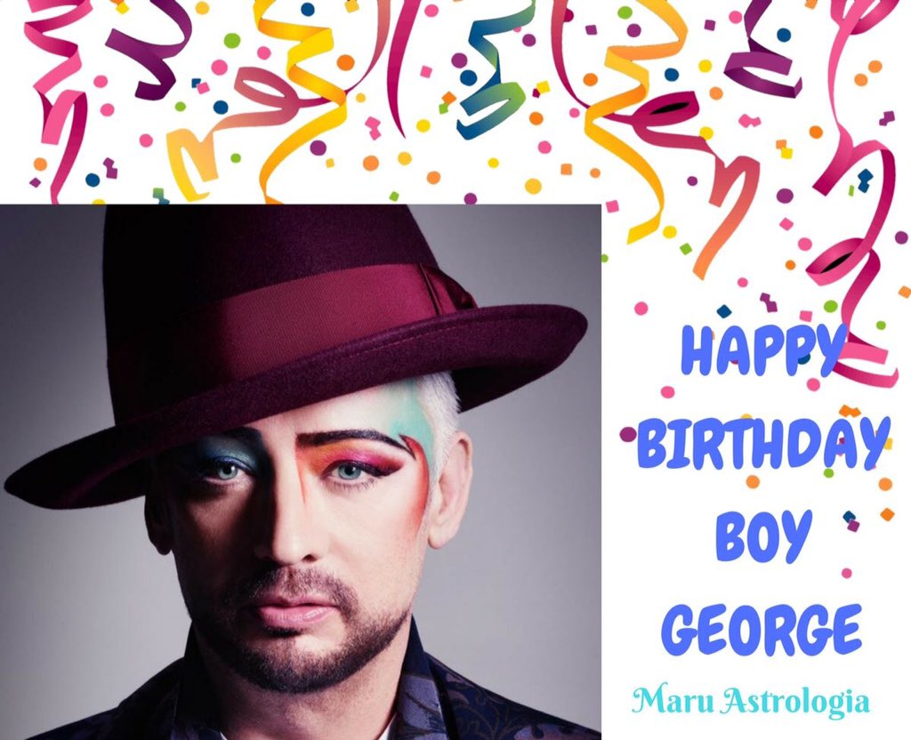 HAPPY BIRTHDAY BOY GEORGE!!!