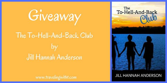 Book Spotlight + Giveaway of The To-Hell-And-Back Club by Jill Hannah Anderson