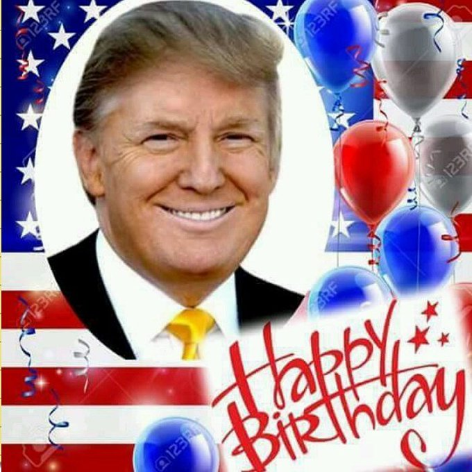 :Happy bday President Donald Trump