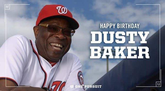 Happy birthday to you Dusty Baker!!!!!