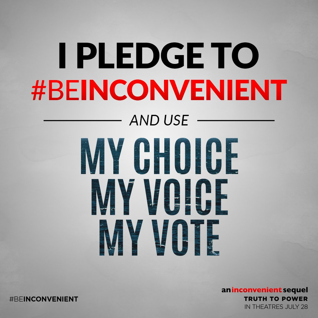 Take the pledge to #BeInconvenient �� and post a video to send a message of truth to power: https://t.co/kj5Sn9uuFM https://t.co/B49aRjgxET