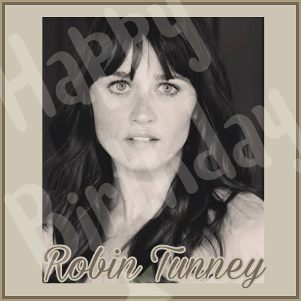 Happy Birthday !!!!! Robin Tunney. God bless you