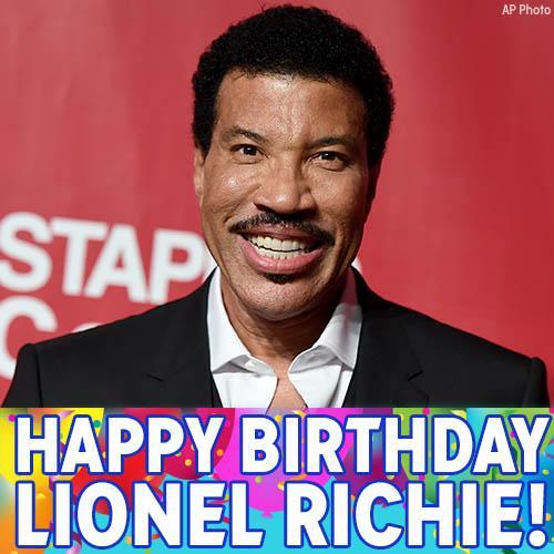 Happy Birthday Lionel Richie! We hope the music legend is dancing on the ceiling all night long.