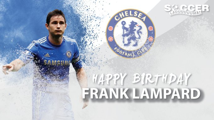 Happy Birthday to former Chelsea legend, Frank Lampard     Send through your wishes here!