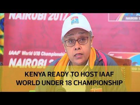 Kenya ready to host IAAF world under 18 championship