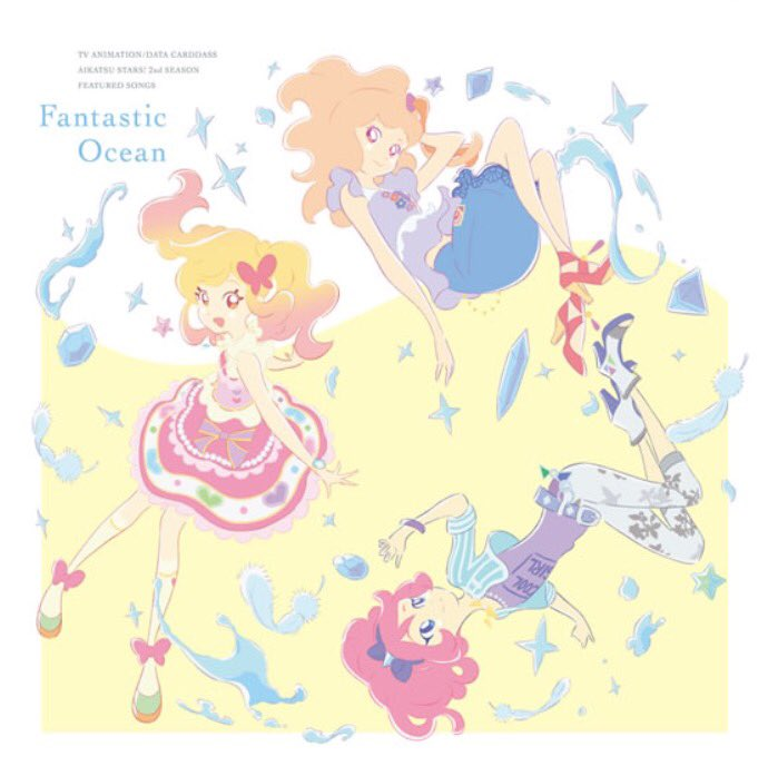 TVアニメ/データカードダス『アイカツスターズ!』2ndシーズン挿入歌ミニアルバム Fantastic Oceanが7月