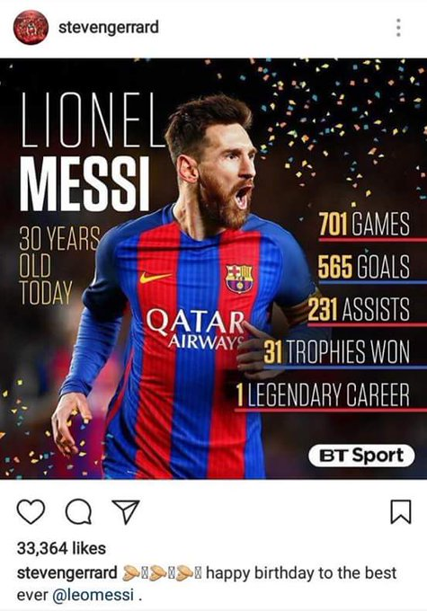 Steven Gerrard (Liverpool legend) wishes Messi a happy birthday. Well said, Stevie G.