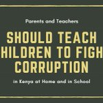 Why Parents and Teachers Should Teach Children to Fight Corruption