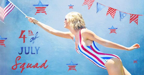 There ain't no party like a Taylor Swift 4th of July party: