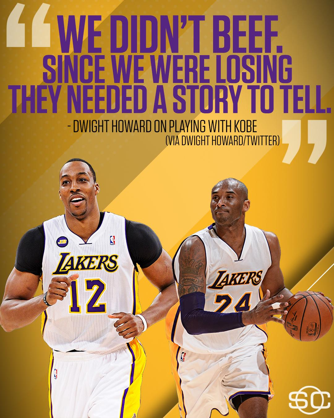 Dwight Howard says there were no issues with Kobe. https://t.co/AbKwnHbS3m