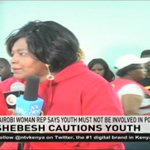 Nairobi women rep Rachel Shebesh cautions youths against involvement in poll violence