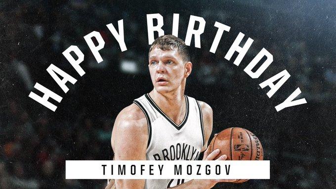 Help us wish Timofey Mozgov happy birthday!