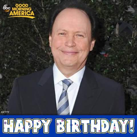 Happy birthday will ferrell from my mom and billy crystal